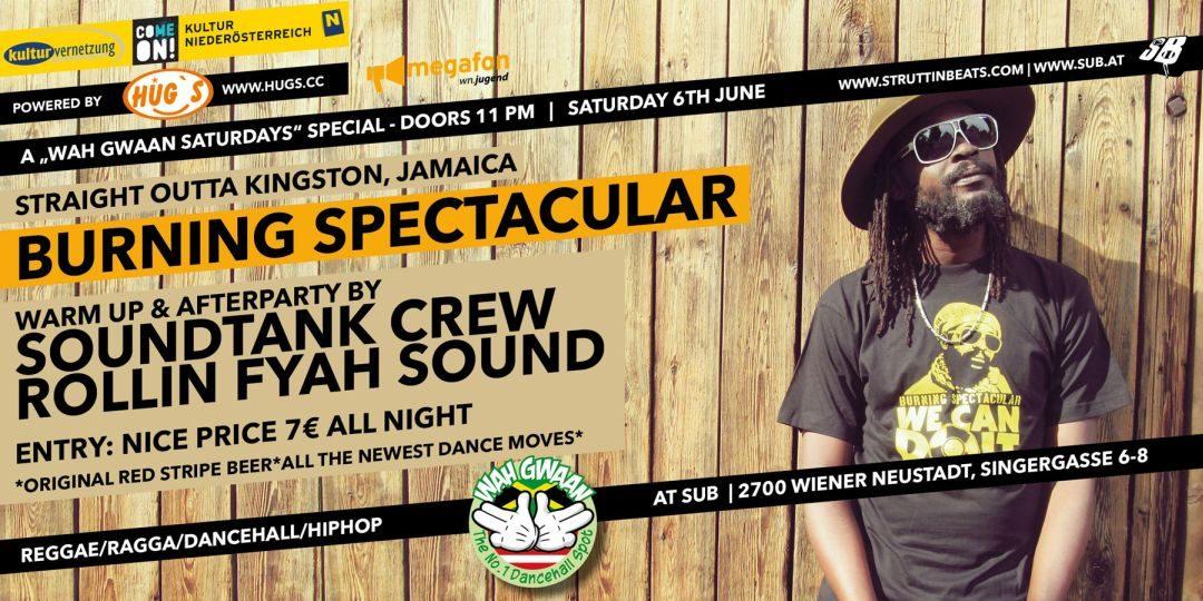 Wah Gwaan Saturdays with BURNING SPECTACULAR (JA) live – 6.6.15