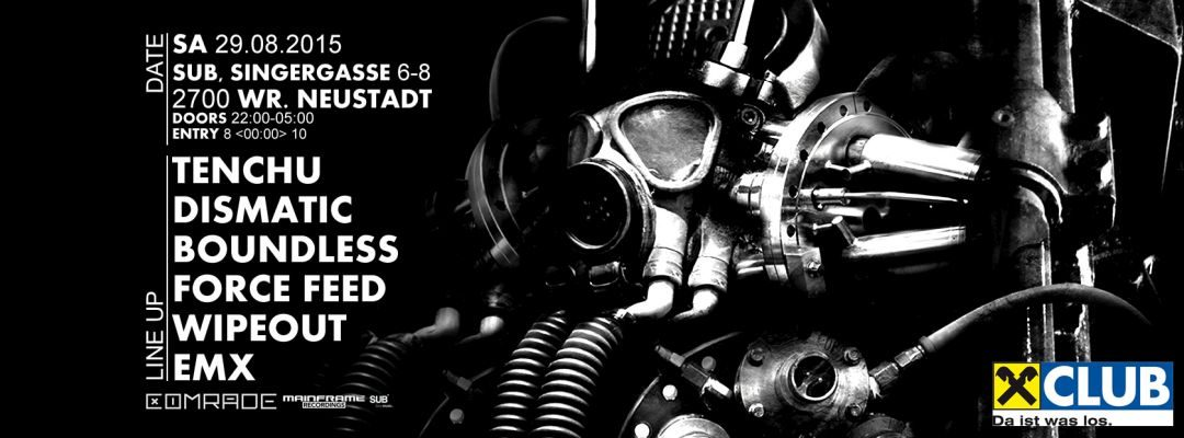 COMRADE DNB presents TENCHU – 29.8.15