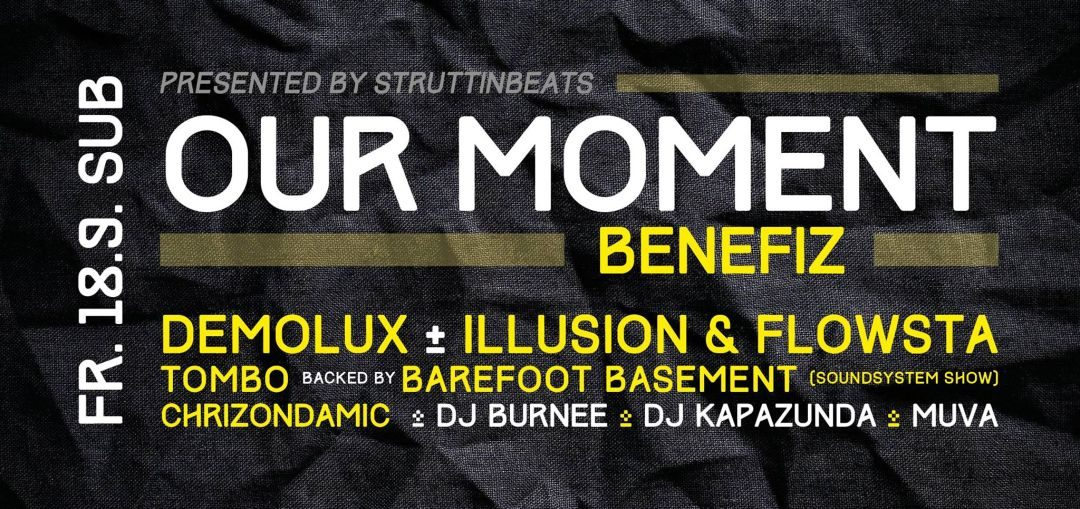 Our Moment Vol.1 – presented by StruttinBeats – 18.9.15