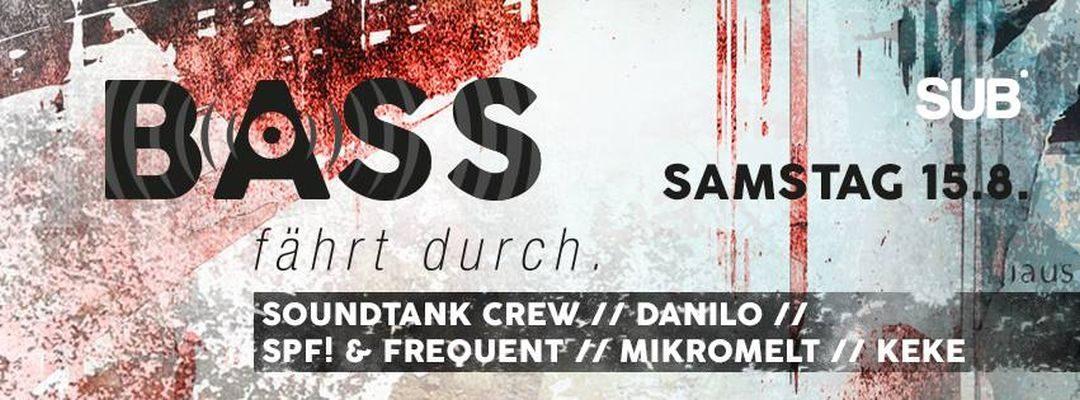 ACHTUNG! BASS FÄHRT DURCH! – 15.8.15