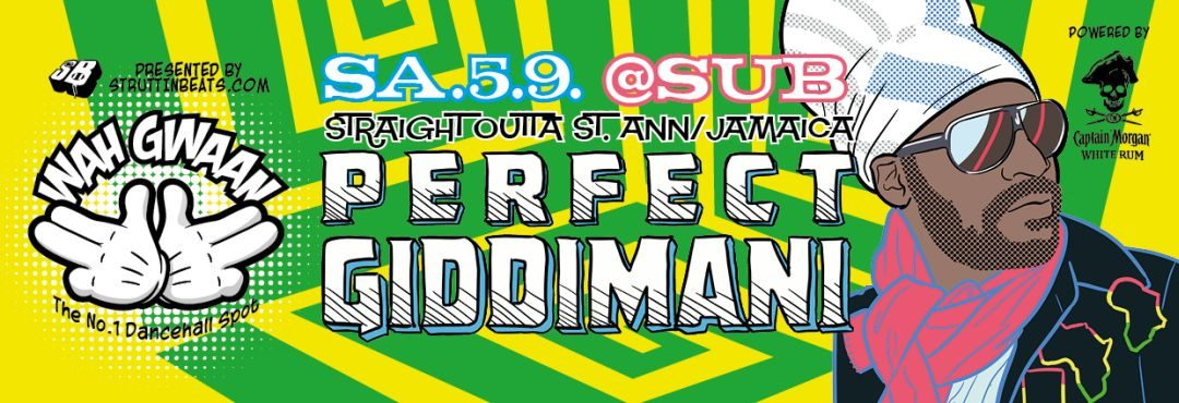 Wah Gwaan Saturdays with PERFECT GIDDIMANI – 5.9.15
