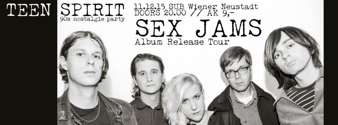 TEEN SPIRIT . . . die letzte Party deiner Jugend! – (LIVE) SEX JAMS_Album Release Tour – 11.12.15