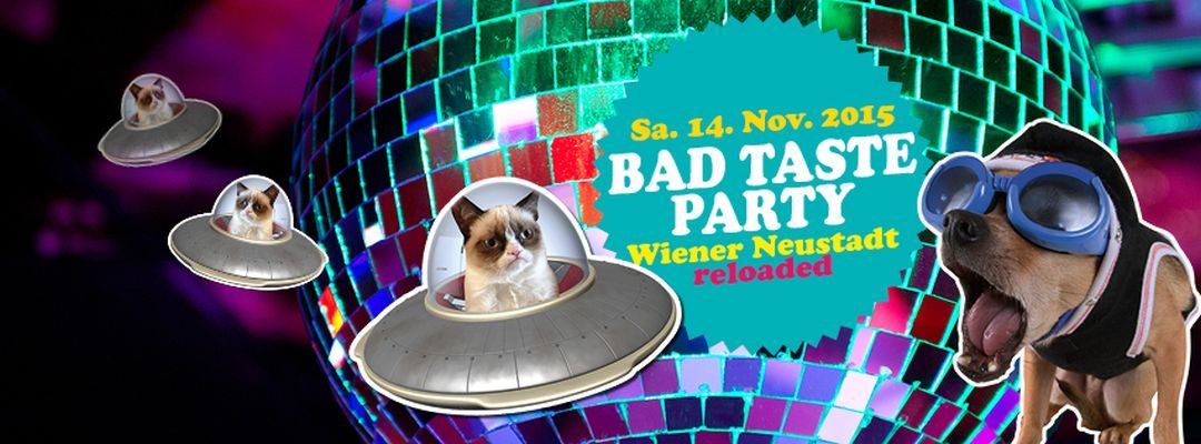 megafon präsentiert: BAD TASTE PARTY RELOADED – 14.11.15
