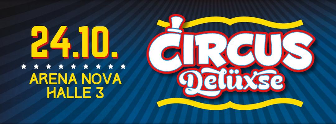 Circus Delüxse V – 24.10.15