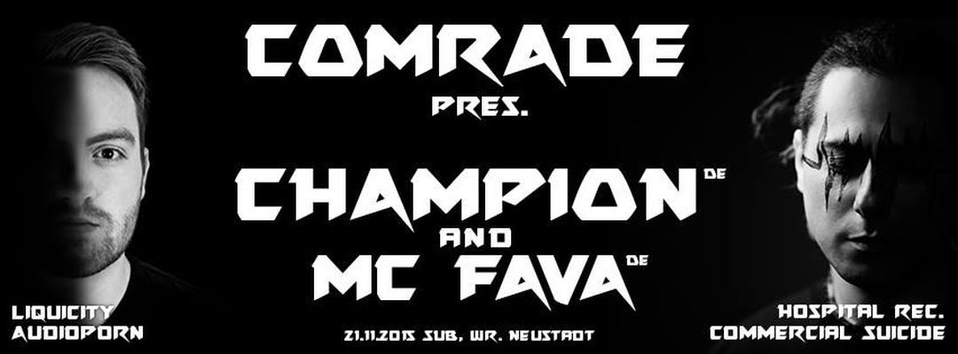 Comrade DNB presents Champion & MC Fava – 21.11.15