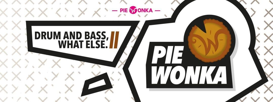 COMRADE DNB pres. PIE WONKA BIRTHDAY BASH