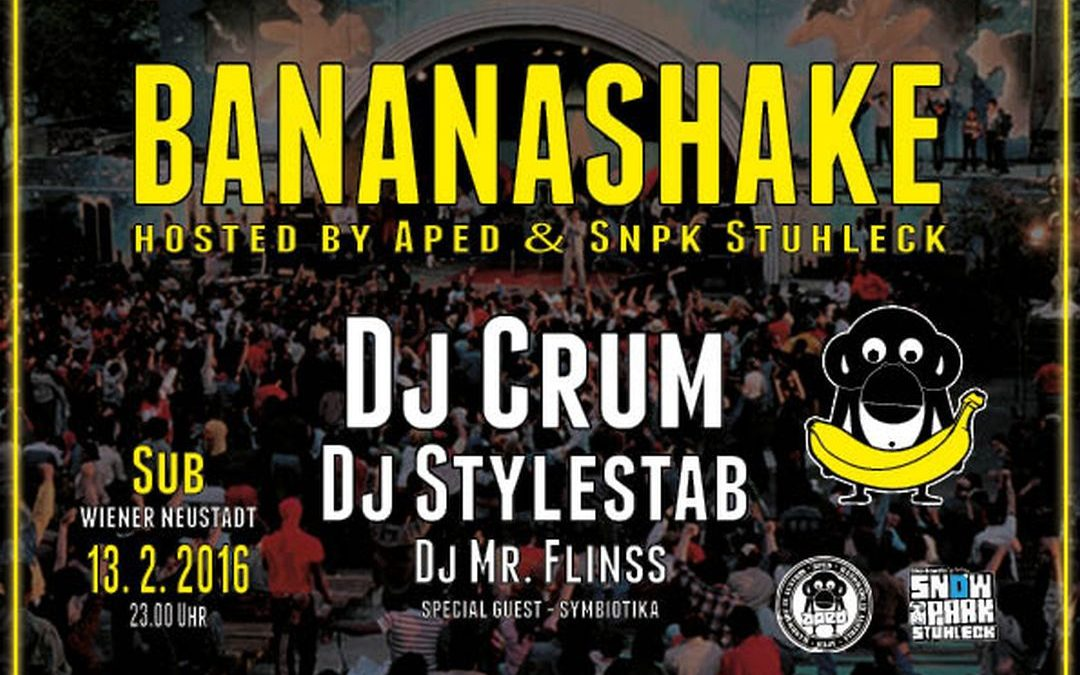 BANANASHAKE hosted by APED & SNPK STUHLECK – 13.2.16