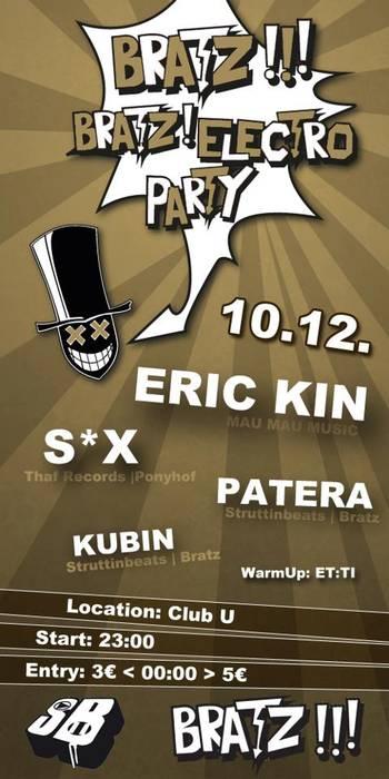 Bratz Bratz Electro Party w/ S*X & Eric Kin – CLUB U – 10.12.11