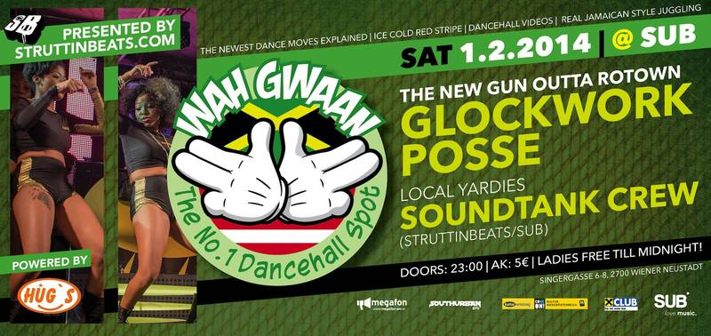 WAH GWAAN SATURDAYS #1 w/ GLOCKWORK POSSE – 1.2.14