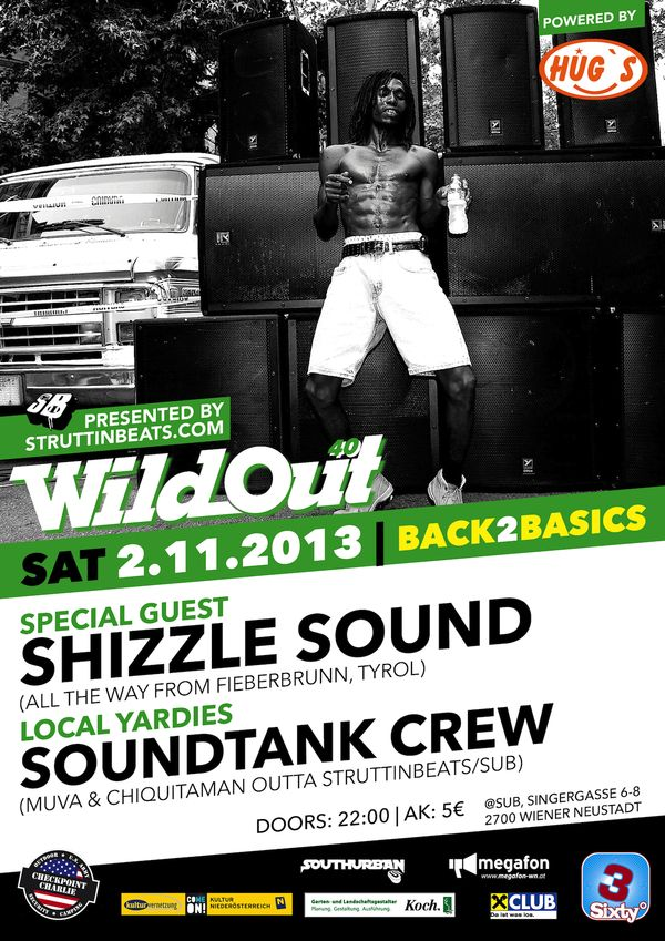 Struttinbeats-wiener-neustadt-WILD OUT 40 W/ SHIZZLE SOUND