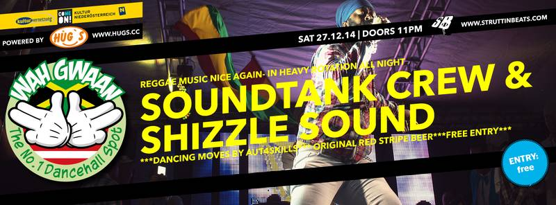 Struttinbeats-wiener-neustadt-WAH GWAAN SATURDAYS with SHIZZLE SOUND