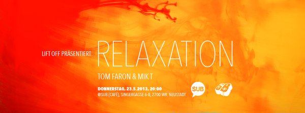 Struttinbeats-wiener-neustadt-Lift Off präsentiert RELAXATION