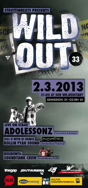 Wild Out #33 – Adolessonz live & Rollin Fyah Sound – 2.3.13
