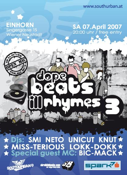 Dope Beats Ill Rhymes 3 – 7.4.07