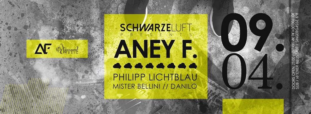 Schwarze Luft presents ANEY F – 9.4.16