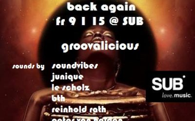 Soundvibes & Friends – Groovalicious Vol.1 – 9.1.15