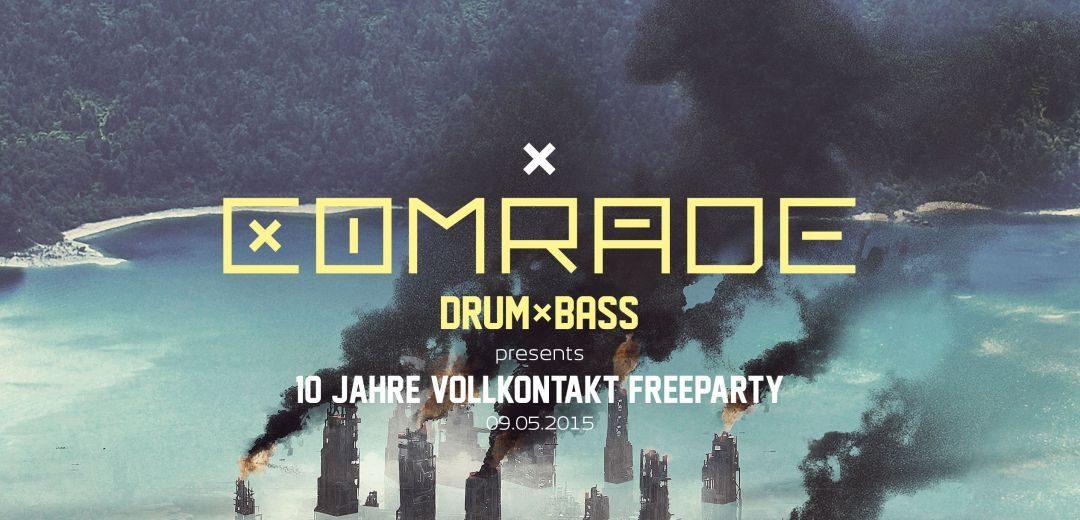 Comrade DnB presents 10 Jahre Vollkontakt Free Party