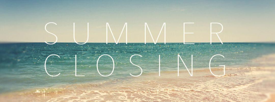 Summer Closing @ SUB