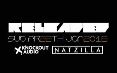 RELOADED presents NATZILLA (KNOCKOUT AUDIO) – 22.1.16