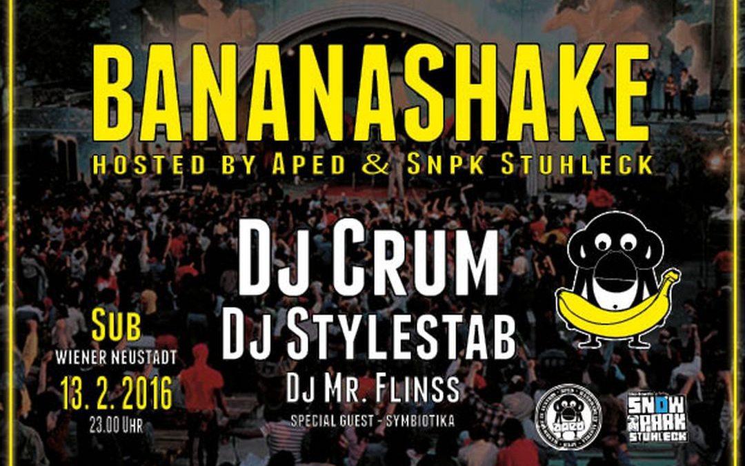 BANANASHAKE hosted by APED & SNPK STUHLECK