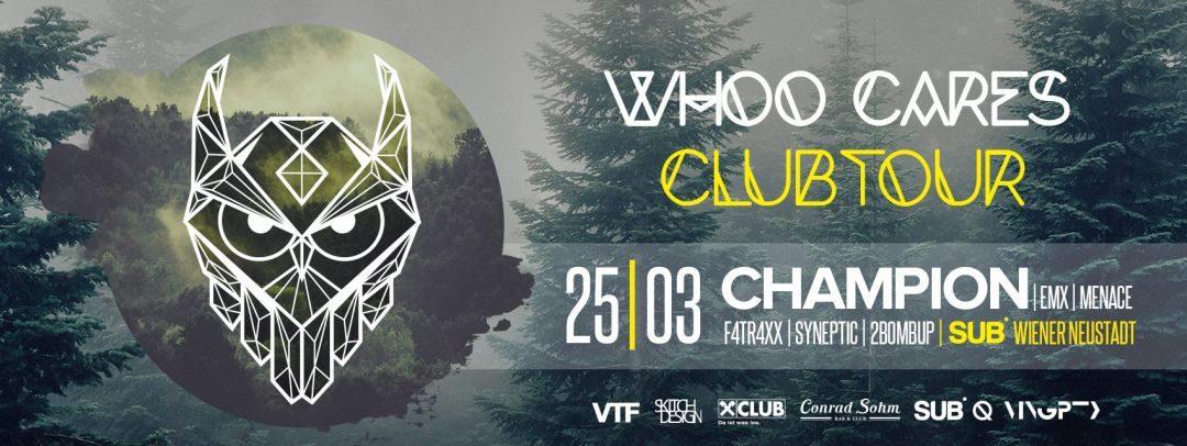 Whoo Cares Club Tour – SUB / Wiener Neustadt